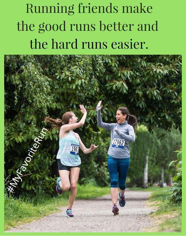 Running Friends Make The Good Runs Better And The Hard Runs Easier Running Friends Running Running Buddies