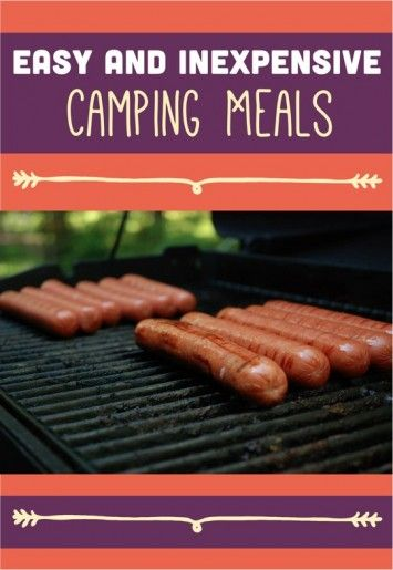 Check out this list of 5 inexpensive and easy camping meals.