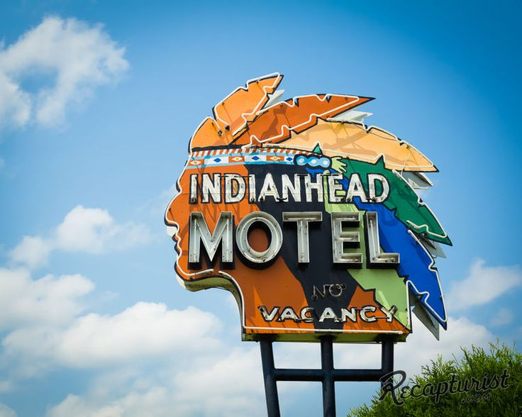Indian Head Motel Sign on Recapturist