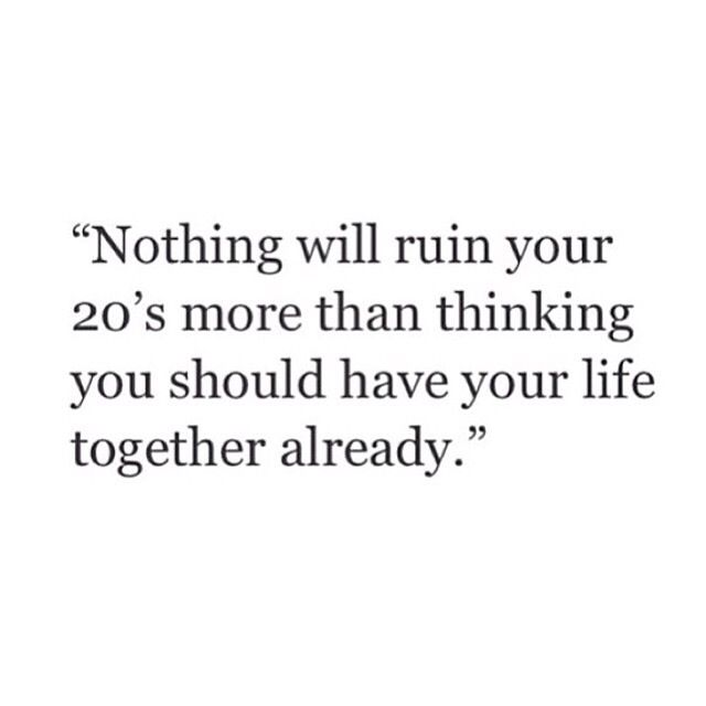 Getting Your Life Together In Your 20s