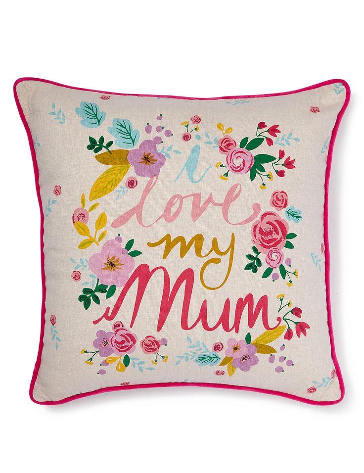I Love My Mum Cushion