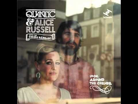 Quantic & Alice Russell (feat The Combo Barbaro) - Travelling Song
