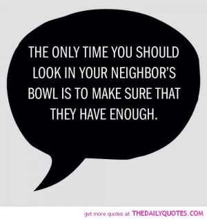 neighbor quotes | Being A Good Neighbor Quotes. QuotesGram More