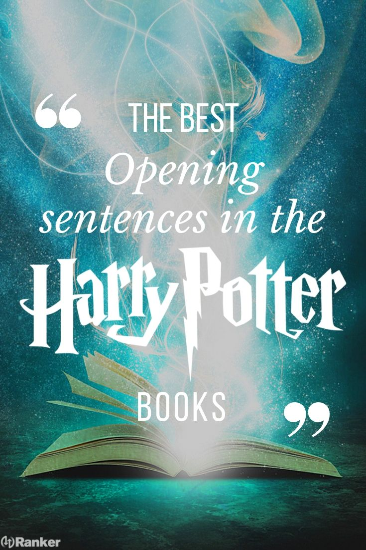 The Best Opening Sentences In The Harry Potter Books Ranked Harry Potter Books Series Harry Potter Books Harry Potter Quotes