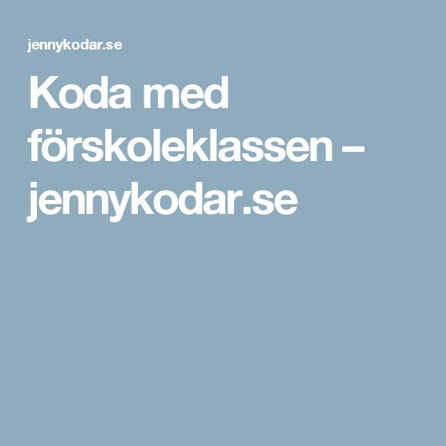 Koda med förskoleklassen – jennykodar.se