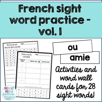 Les mots usuels - French sight word activities - volume 1