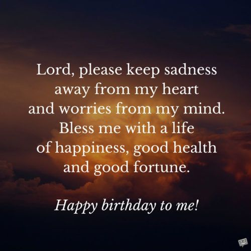 Birthday Prayers for Myself | Birthday quotes for me ...
