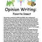 This activity is connected to CCGPS ELACCKW1: Use a combination of drawing, dictating, and writing to compose opinion pieces in which they tell a r...