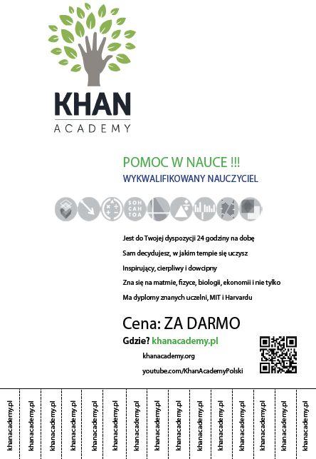 Khan Academy, to serwis zawierający ponad 4100 filmów edukacyjnych z różnych dziedziń, m.in. matematyki, biologii, chemii, fizyki, historii, finansów czy informatyki. Ponadto znajdziemy tam interak…