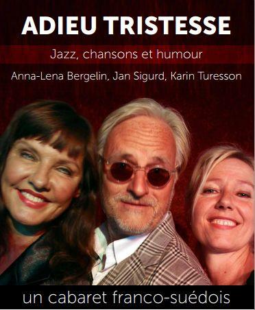Soirée Cabaret Jazz avec un trio Franco-Suédois. Le samedi 20 juillet 2013 à Nimes.  21H00