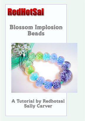 blossom implosion beads lampworking e tutorial by sally carver redhotsal