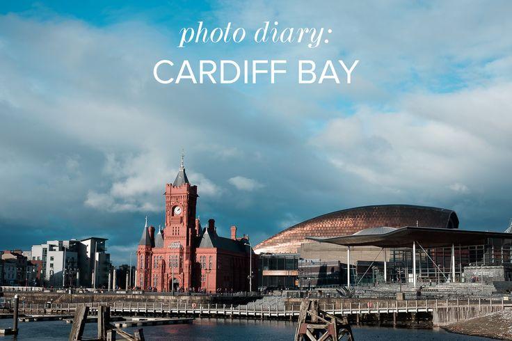 Photo Diary: Cardiff Bay, Cardiff, United Kingdom — My Wanderland