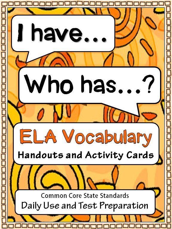 """CCSS ELA VOCABULARY: """"I Have... Who has..?"""" LOOP ACTIVITY~  Engaging way to reinforce important CCSS English Language Arts terms for ELEMENTS OF FICTION, THREE TYPES OF WRITING, WRITING PROCESS, and many more.  Download includes two (2) vocabulary handouts, each with an alphabetized list of twenty commonly-used English Language Arts terms, forty (40) words in all.  Great for standardized test preparation. $"""
