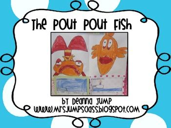 Have you read, The Pout-Pout fish by Debra DiesenKindergarten + Ocean, Kindergarten Classroom, Pout Fish, Pout Pout, Ocean In Kindergarten, Fish United For Kindergarten, Classroom Ideas, Kindergarten Blog, Jumping Class