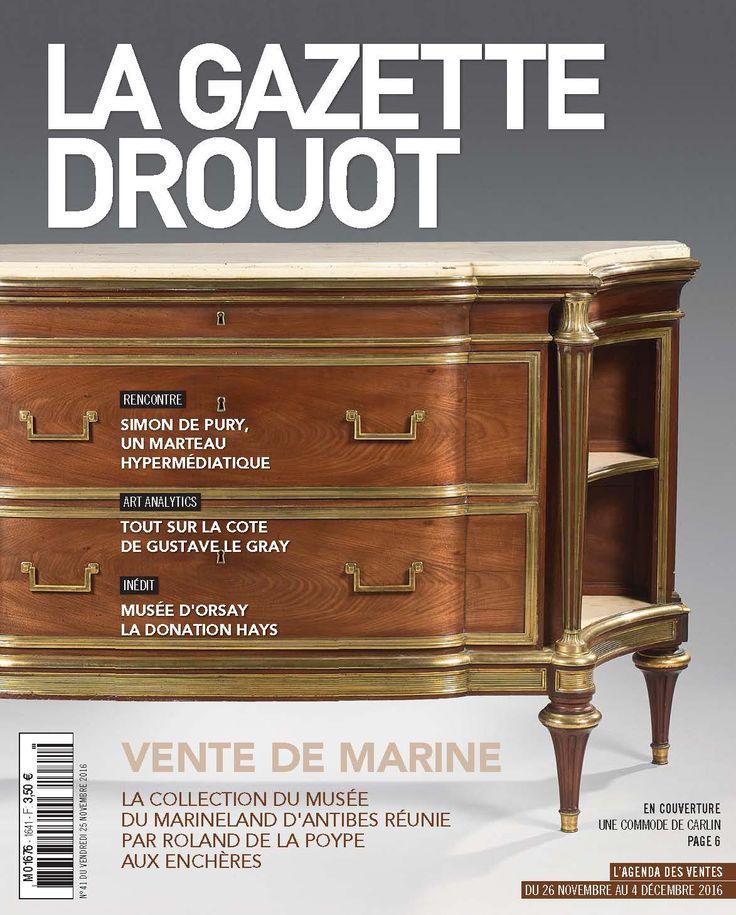 Gazette Drouot n°41 du 25 novembre 2016 #WebZine #ArtMarket #Carlin #Ebenisterie #Mobilier #PourLaMaison #Commode