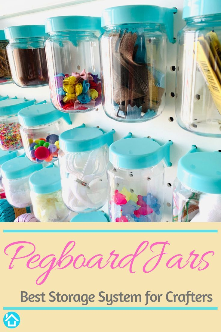 Pegboard Jars Simplify Your Craft Room Supplies And Accessories Organization No More Searching Through Bags Of Stu Pegboard Accessories Peg Board Jar Storage