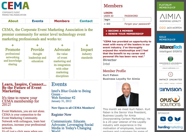 CEMA, the Corporate Event Marketing Association is the premier community for senior level technology event marketing professionals. (Local chapter?) M…