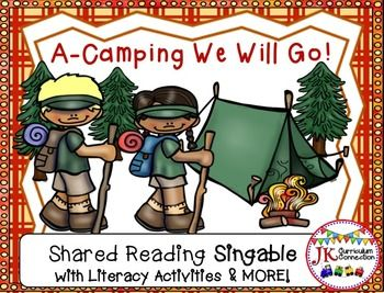 Camping Song!  A-Camping We Will Go & More {CCSS}