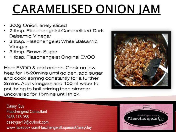 CARAMELISED ONION JAM Flaschengeist Caramelised Dark Balsamic Vinegar Flaschengeist White Balsamic Vinegar Flaschengeist Extra Virgin Olive Oil