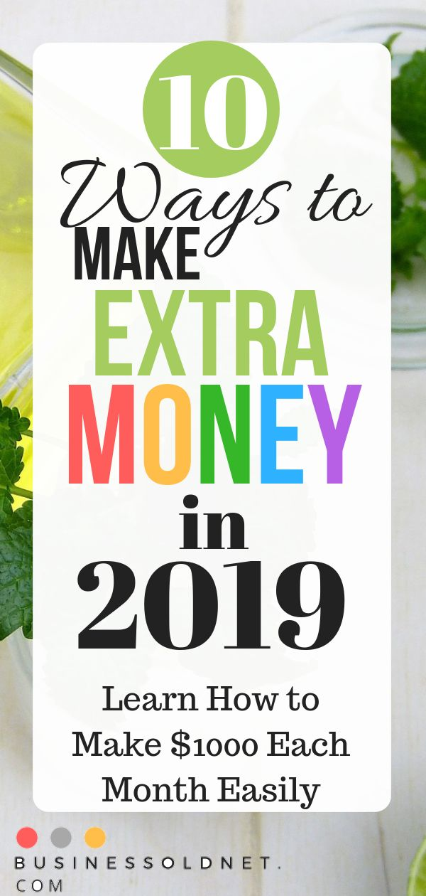 10 Ways to Make Extra Money in 2019 Learn How to Make $1000 Each Month Easily  – Annelie Schelter