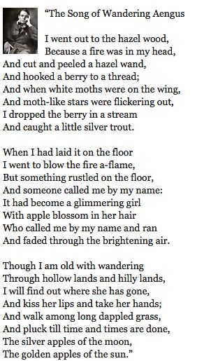 Song of Wandering Aengus by William Butler Yeats. #yeats, #wbyeats
