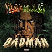 Badman by ✞ЯфPKiLLΔℤ on SoundCloud
