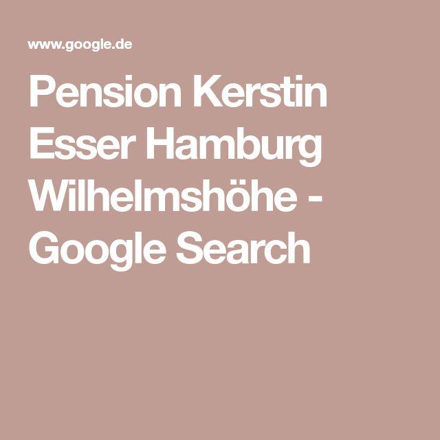 Pension Kerstin Esser Hamburg Wilhelmshöhe - Google Search