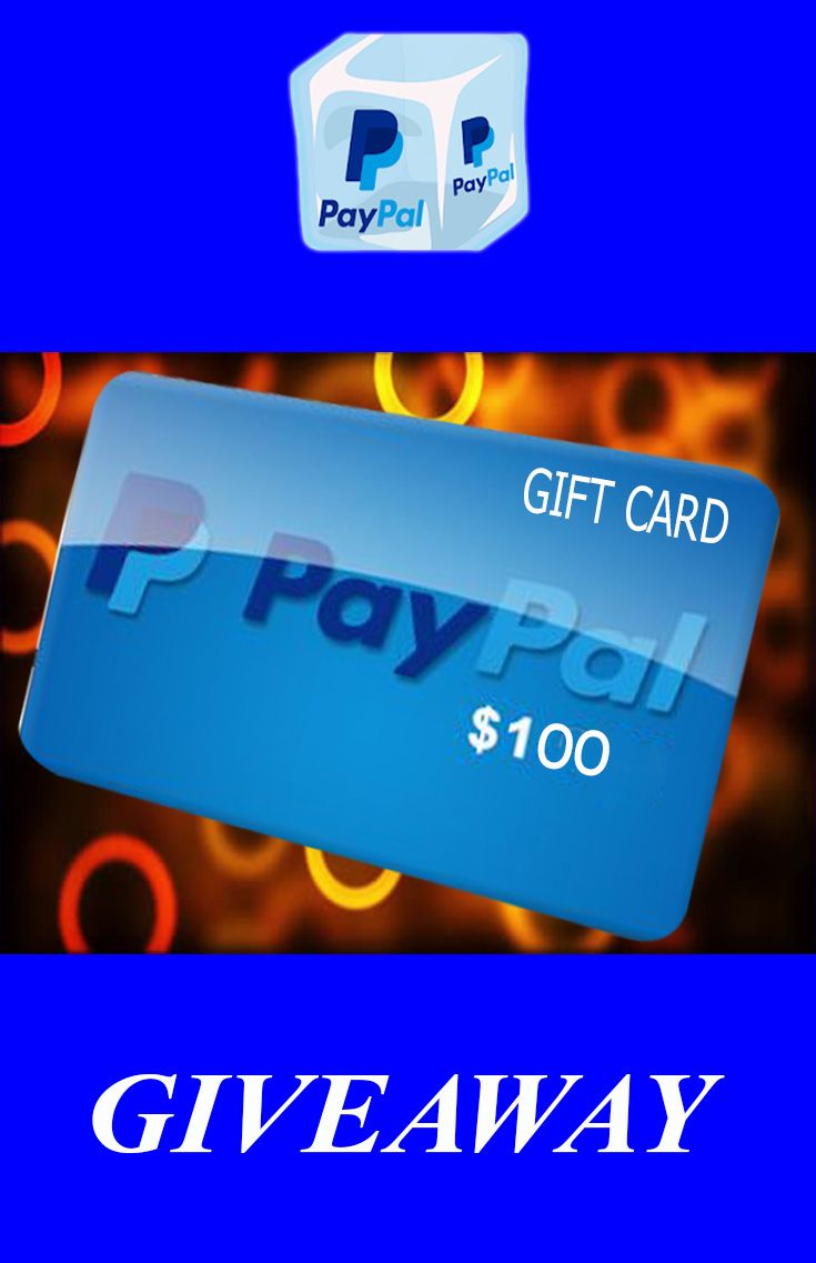Get Free 100 Paypal Gift Card Giveaway Paypal Gift Card Get Gift Cards Cash Gift Card