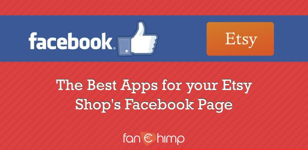 The 6 Best Apps for Your Etsy Shop's Facebook Page