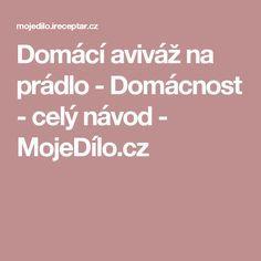 Domácí aviváž na prádlo - Domácnost - celý návod - MojeDílo.cz