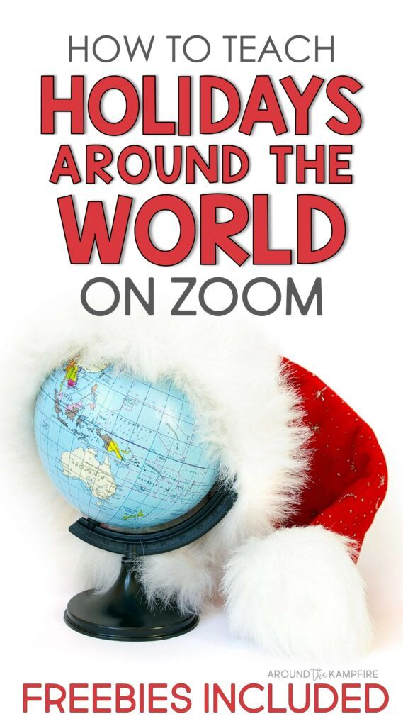 How To Teach Holidays Around The World On Zoom In 2020 Holidays Around The World Classroom Christmas Activities Teaching