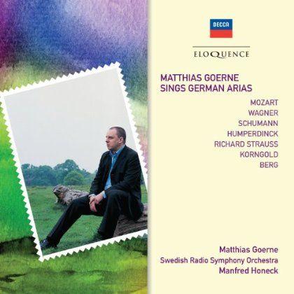 Matthias Goerne - Matthias Goerne Sings German Arias