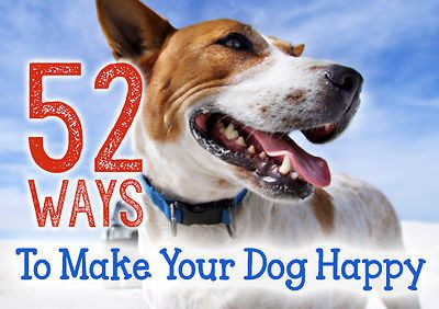 52 Ways to Make Your Dog Happy   eBay