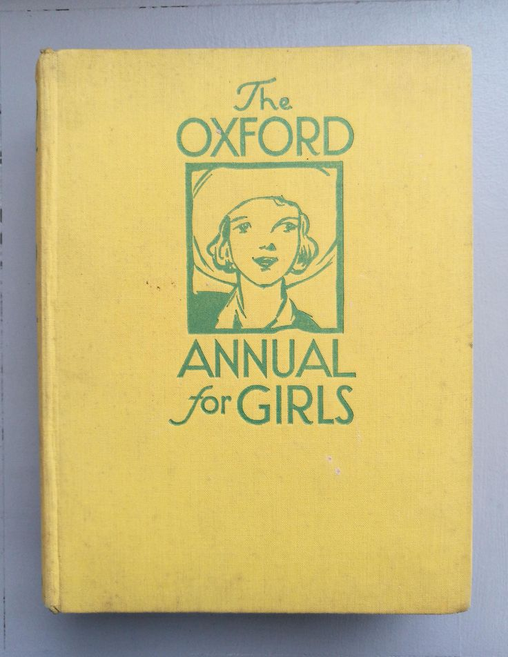 Vintage 1932 Book - The Oxford Annual For Girls London Humphrey Milford Oxford University Press 1932. Vintage 1932 Girls Annual by OnyxCollectables on Etsy
