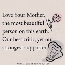 love your mother the most beautiful person on earth