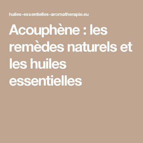 Acouphène : les remèdes naturels et les huiles essentielles