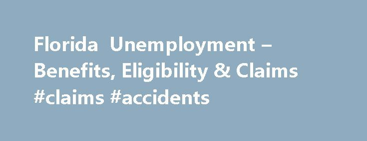 Florida Unemployment – Benefits, Eligibility & Claims #claims #accidents http://claim.remmont.com/florida-unemployment-benefits-eligibility-claims-claims-accidents/  claim unemployment benefits Florida Unemployment Benefits Phone Number: 1-800-204-2418. Choose the language and […]