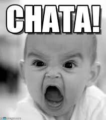 Chataaaaaaa!