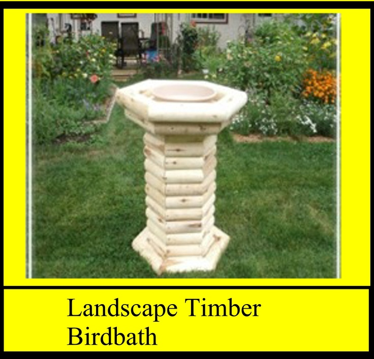 Landscape Timbers Mccoys : Timber birdbath my handmade woodwork landscape timbers