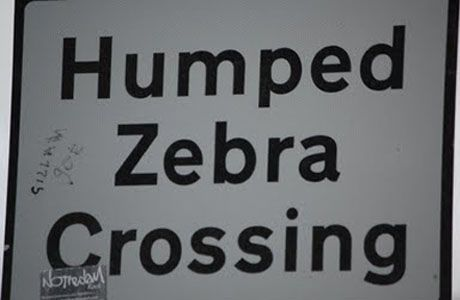British road signs...Zebra Crossing,  - open to so many interpretations