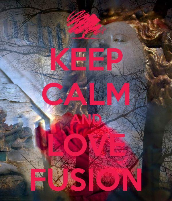 KEEP CALM AND LOVE FUSION  A Futuras Fusion image by www.futurasfotografie.nl