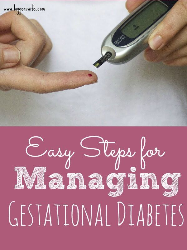 Of all the things that can happen in pregnancy, diabetes can be the scariest but also the easiest. Check out these tips for managing gestational diabetes.