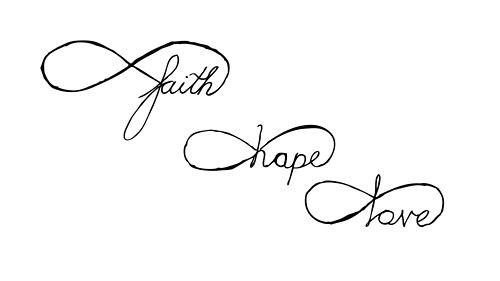 Faith, hope, love, infinity, want this as a tattoo!
