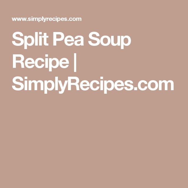Split Pea Soup Recipe | SimplyRecipes.com