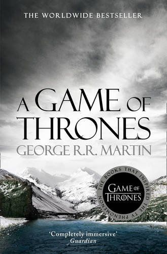 A Game of Thrones (A Song of Ice and Fire, Book 1): Amazon.co.uk: George R. R. Martin: 9780007548231: Books