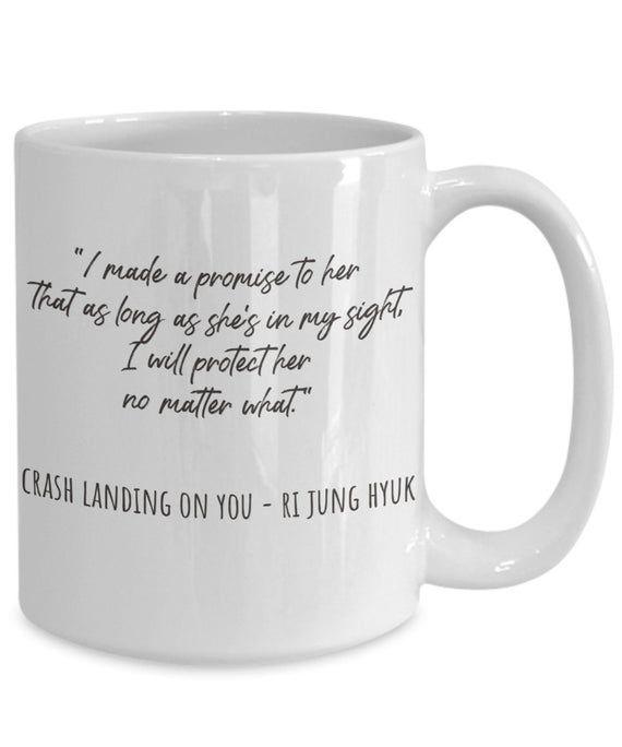 Crash Landing On You Korean Drama Mug I Made A Promise To Her