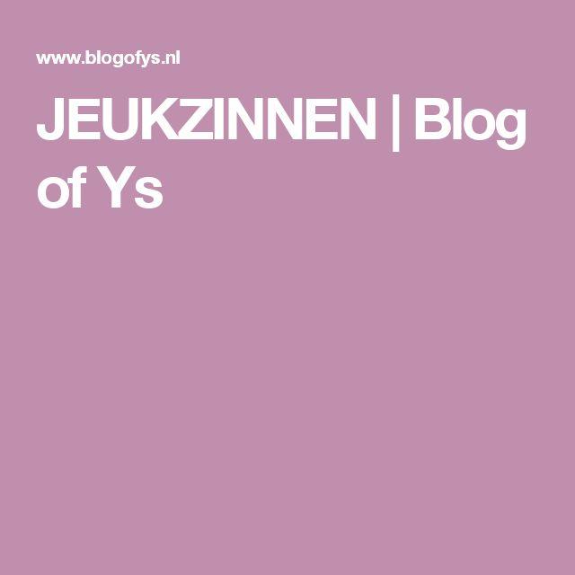 JEUKZINNEN | Blog of Ys