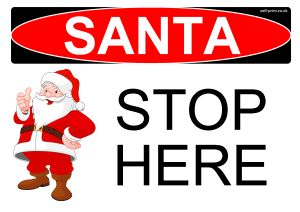 Free santa stop here sign / decoration | Self Print It