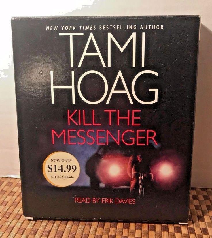 Tami Hoag Kill the Messenger Audio Book Read by Erik Davies Abridged Mystery