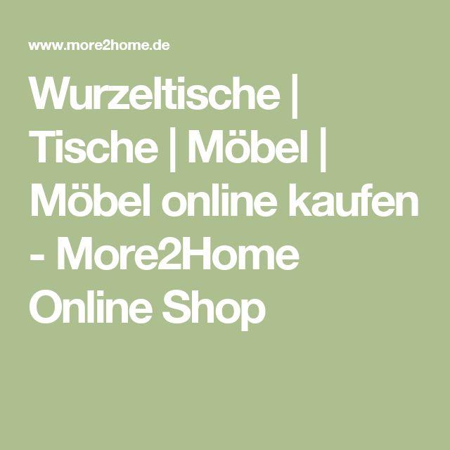 Inspirational Wurzeltische Tische M bel M bel online kaufen MoreHome Online Shop